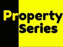 Property Series