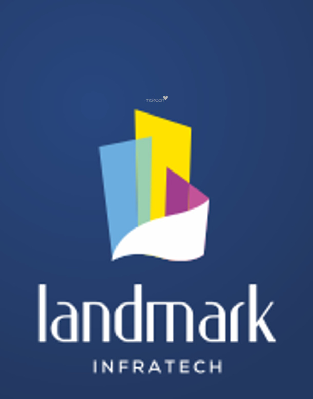 Landmark Infratech projects